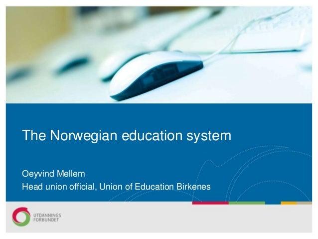 Thenorwegianschoolsystem 110930103714-phpapp02