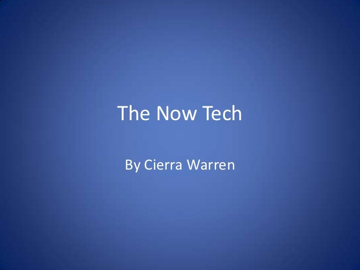 The Now Tech