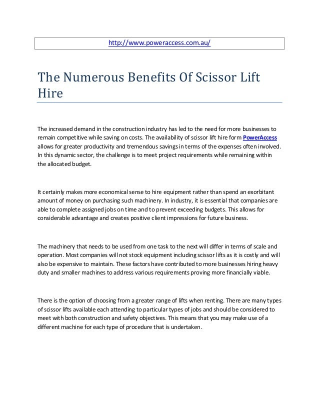 http://www.poweraccess.com.au/The Numerous Benefits Of Scissor LiftHireThe increased demand in the construction industry h...