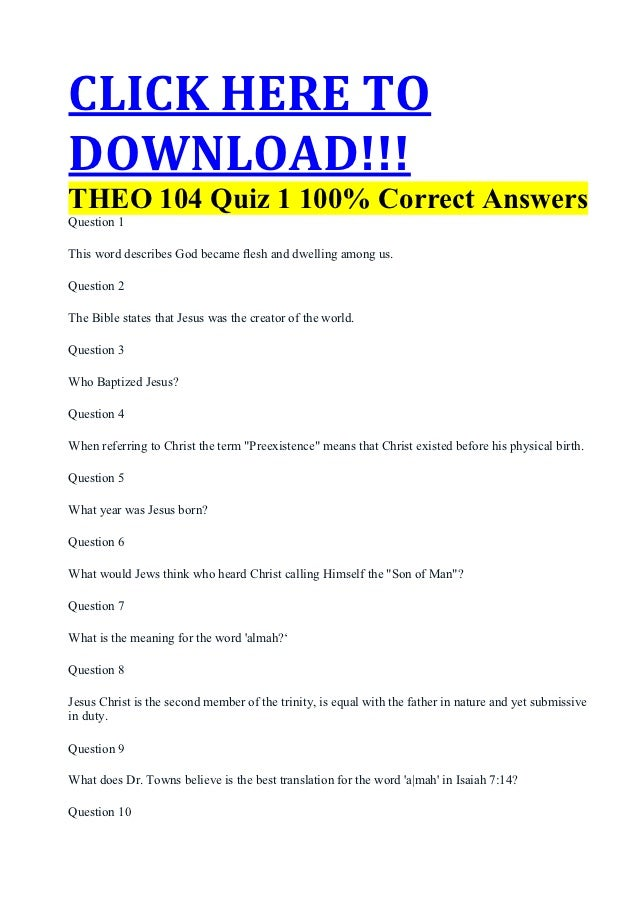apol 104 quiz answers Apol 104 quiz 7 answers (liberty) christians should use clever rhetoric in their presentation if they hope to see people won to christ people can have saving faith without understanding the gospel.