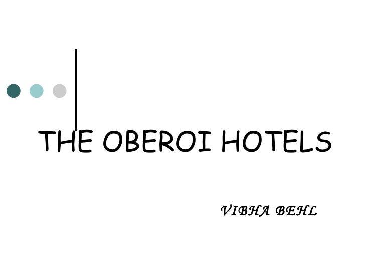 THE OBEROI HOTELS VIBHA BEHL