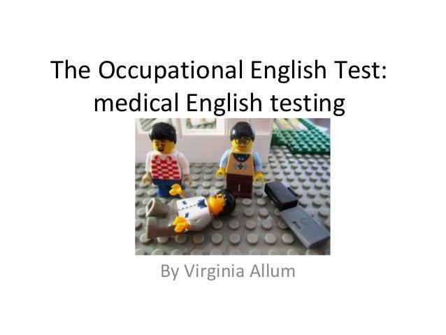 The Occupational English Test: medical English testing  By Virginia Allum