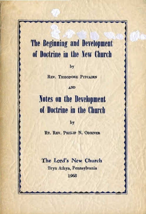 ~    The Beginning and Development     of Doctrine iD the New Church                      byt         REv.   THEODORE PITC...