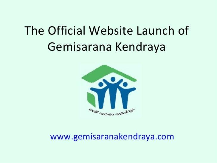 The official website launch of gemisarana kendraya