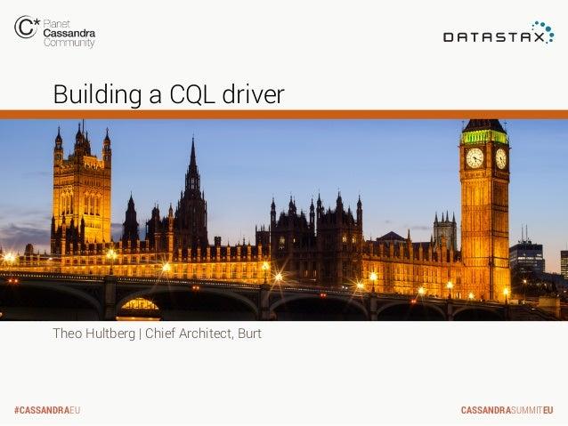 C* Summit EU 2013: Building a CQL Driver