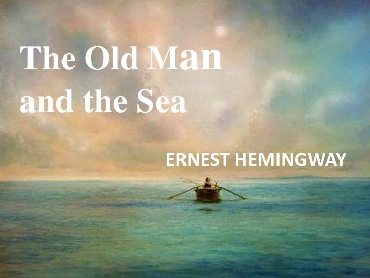 ernest hemingway the old man and the sea analysis