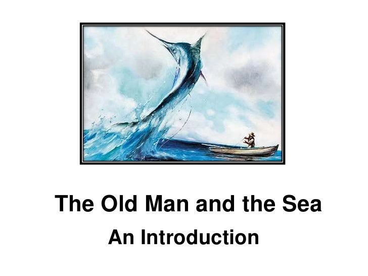 the old man and the sea essay Symbolism in the old man and the sea the style of ernest hemingway is very distinctive the short sentences and repetitions reveal the deep emotions of.