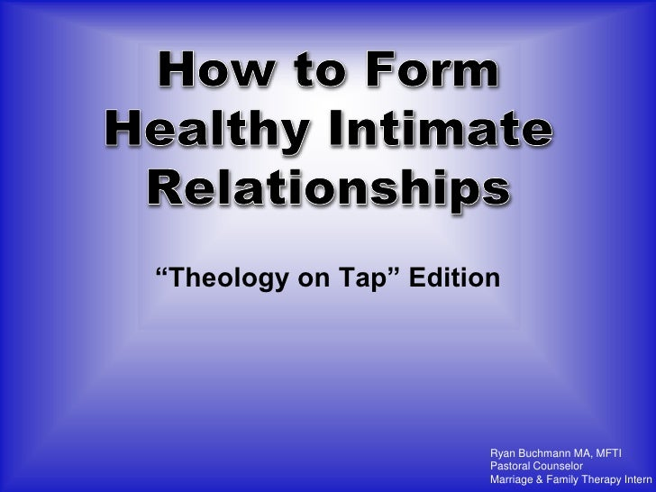 Theology On Tap - Healthy Intimate Relationships