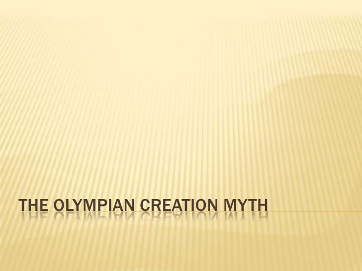 The Olympian Creation Myth<br />