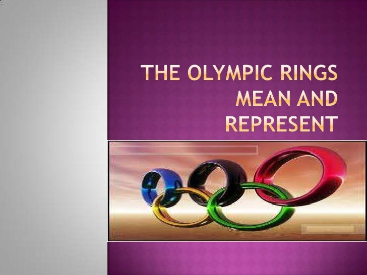 What Does The Five Rings Of Olympics Represent
