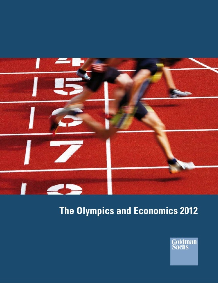The Olympics and Economics 2012 - Goldman Sachs
