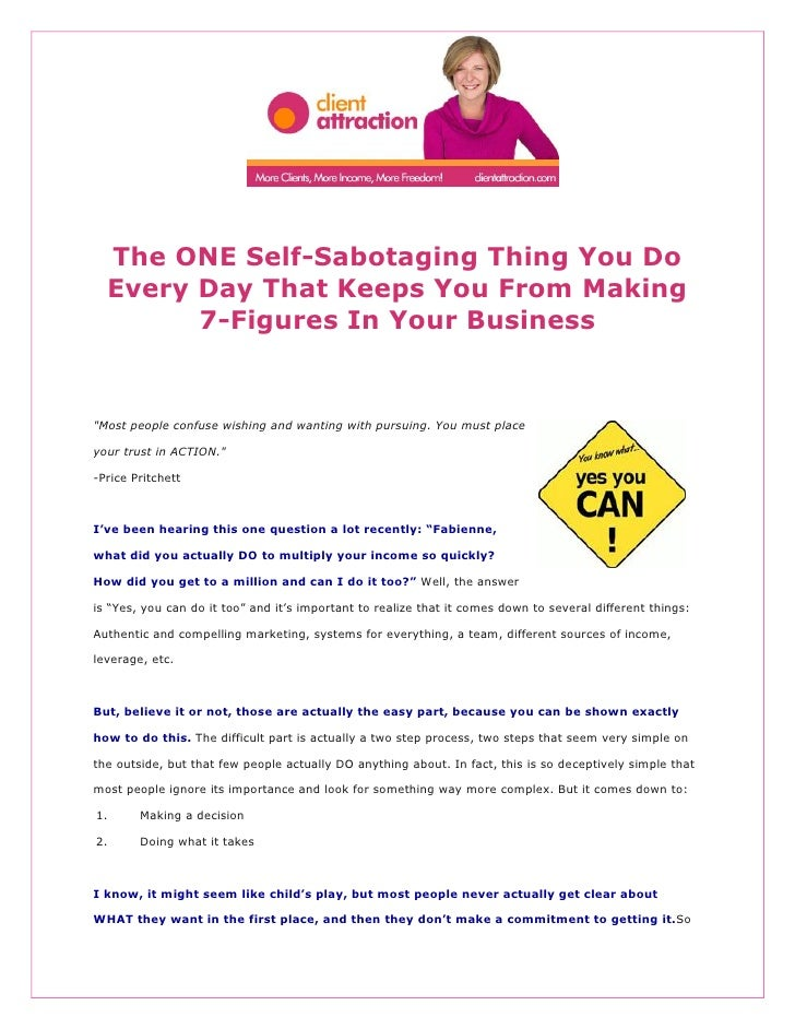 """The ONE Self-Sabotaging Thing You Do  Every Day That Keeps You From Making        7-Figures In Your Business""""Most people c..."""