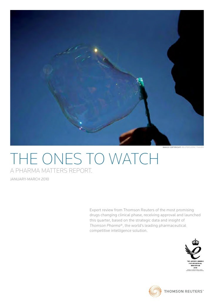 Image CopyrIght: REUTERS/ERIC THAYERTHE ONES TO WATCHA PHARMA MATTERS REPORT.JAnUARY-MARCH 2010                       Expe...