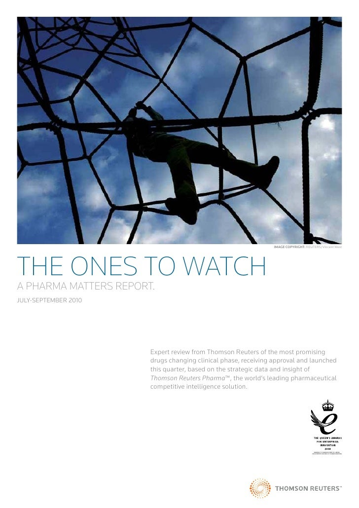 The Ones to Watch, Jul. - Sep. 2010 -- Pharma Matters Report