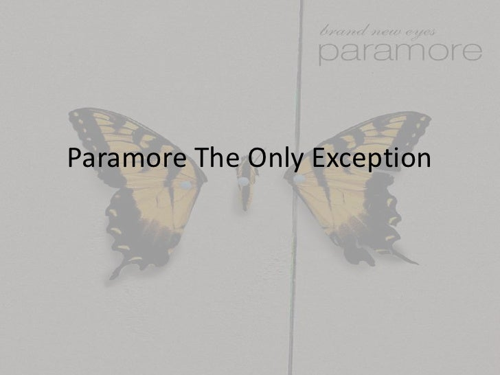 Paramore The Only Exception<br />