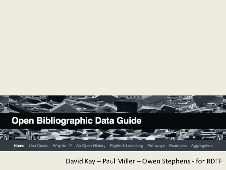 The open bibliographic data guide   david kay (sero consulting), paul miller (cloudofdata)
