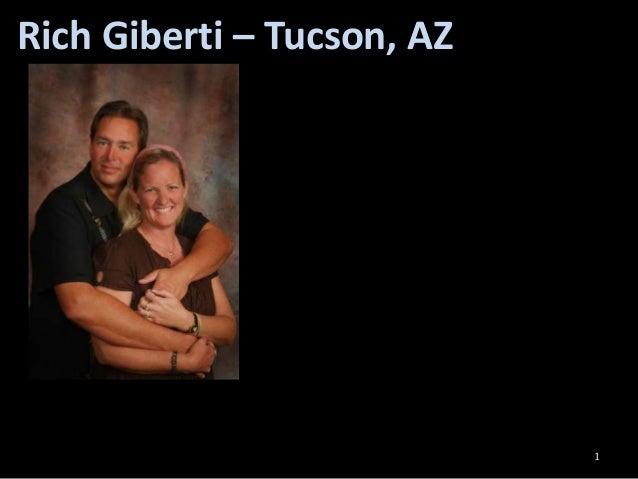 Rich Giberti – Tucson, AZ                            1