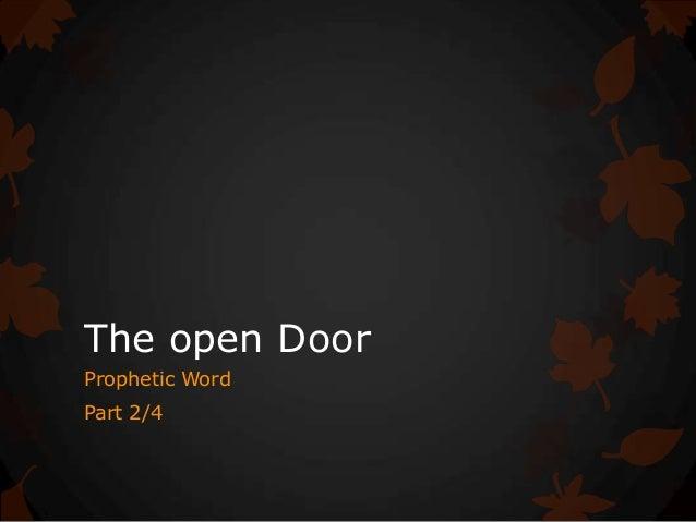 The open Door Prophetic Word Part 2/4