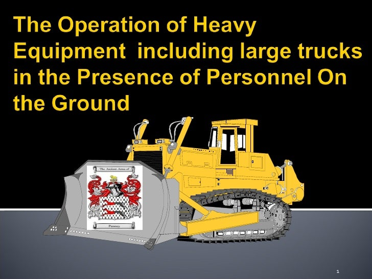The Operation O Heavy Equipment++Including+Large+Trucks