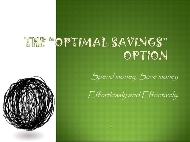 Spend money, Save money. Effortlessly and Effectively.