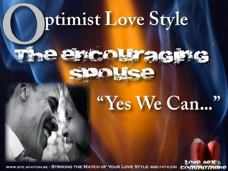 Session 2: The Optimist Love Style