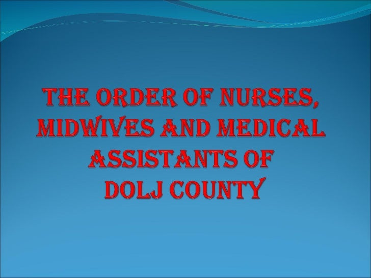 The order of general nurses midwives and nurses presentation 24oct2011
