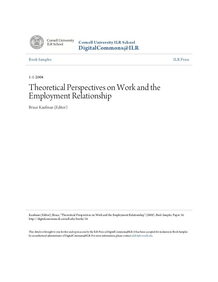Theorectical perspectives on work and the employment relationship