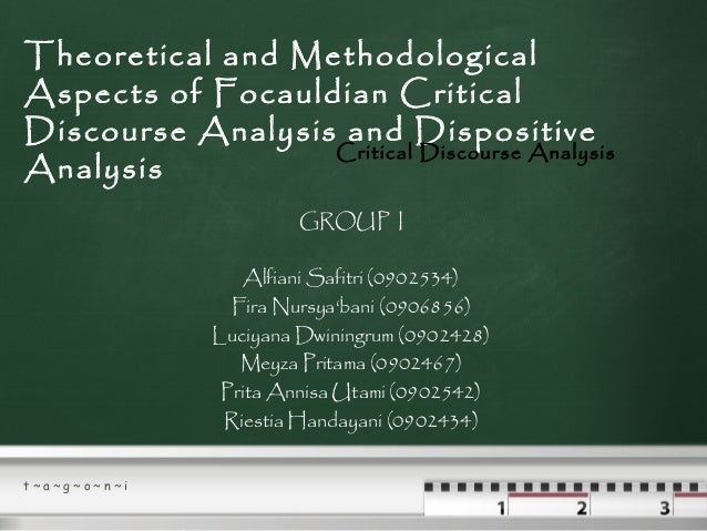 Theoretical and methodological aspects of focauldian critical discourse analysis and dispositive analysis