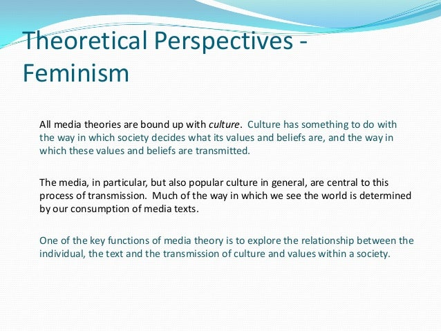 definition of play using theoretical perspectives Theoretical perspectives -feminism all  and in this the mass media play a crucial role in  theoretical perspectives -feminismactivity 2 1 using your.