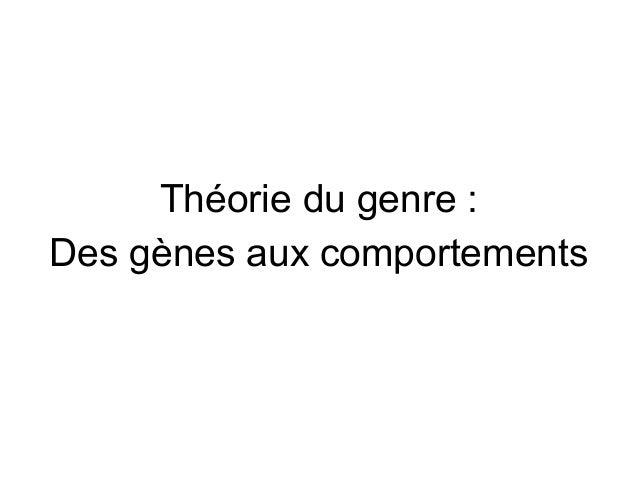 Théorie du genre : Des gènes aux comportements