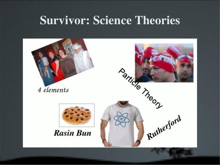 Survivor: Science Theories