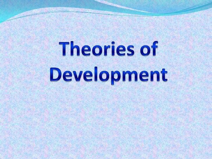 Theories of Development<br />
