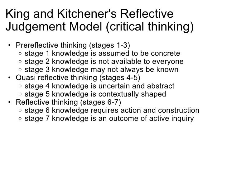 four stages of critical thinking in nursing Critical thinking is, after all, doing the right thing for the right reason the whys are important the student needs to know why a skill is performed in.