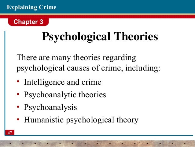 psychological theories of criminal behaviour essay Volume 5, chapter 2:  kohlberg (1969) applied the concept of moral development to the study of criminal behaviour he argued that all people travel through six different stages of moral development at the first stage, people only obey the law because they are afraid of punishment  psychological theories focus on the identification and.