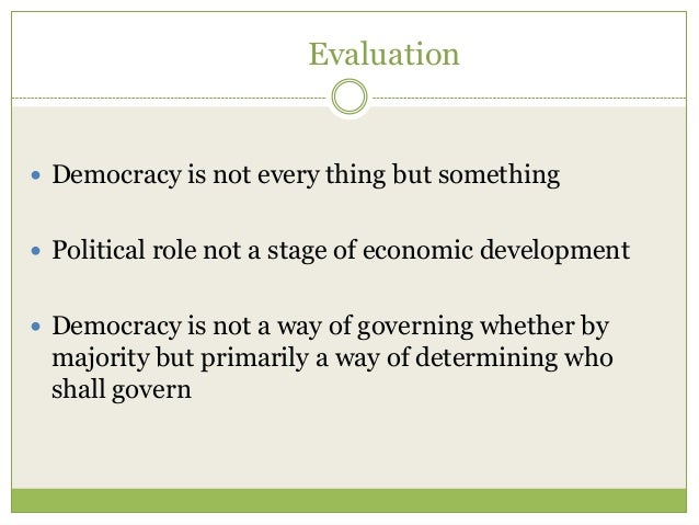 What are some good points on democracy?