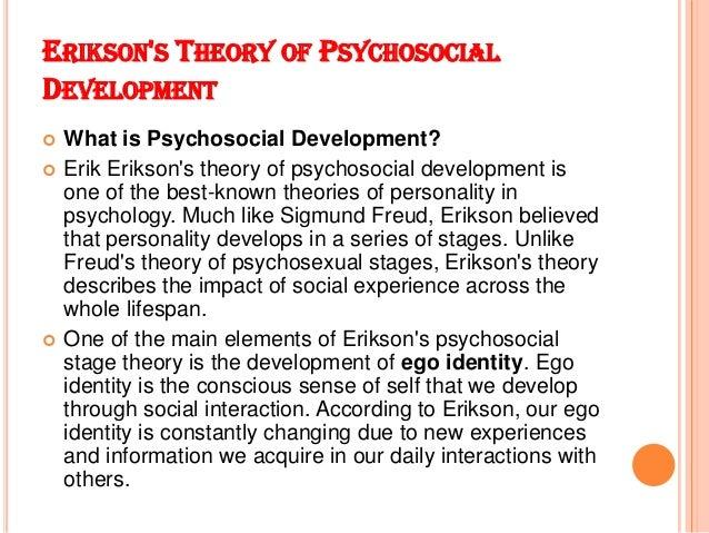 erikson's psychosocial theory of development report