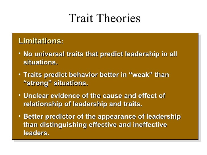 strengths and weaknesses of the big five trait theory Contributions and limitations of cattell's sixteen in his pursuit of a common trait language his theory has not been big five trait taxonomy.