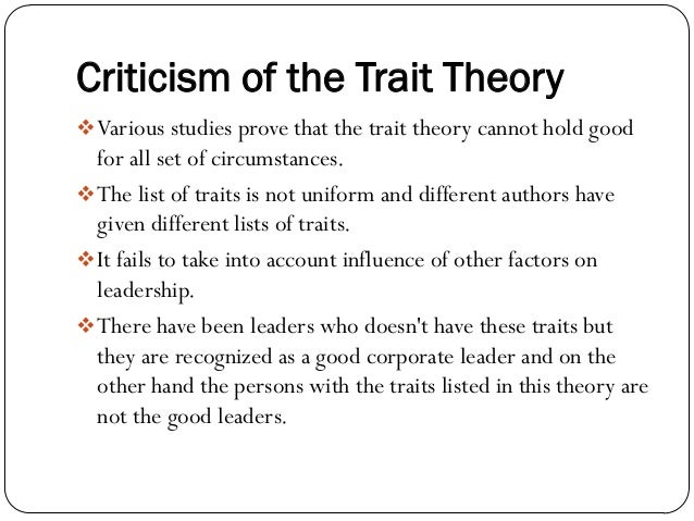 limitations on leadership theories Prominent leadership theories are transformational and transactional leadership theories since the late 1980s, theories of transformational and charismatic leadership have been ascendant versions of.