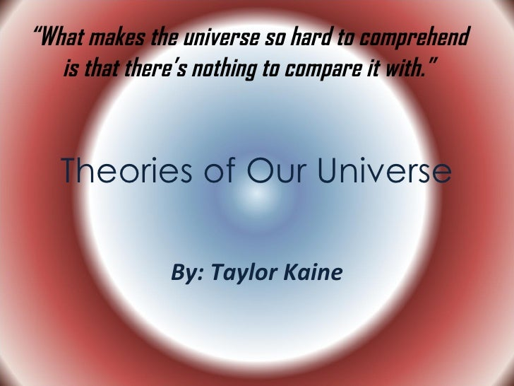Theories Of Our Universe