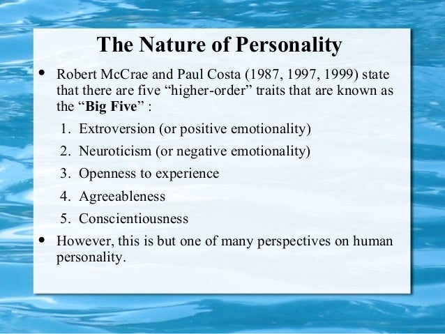 mccrae and costa s concept of introversion Costa and mccrae's ocean model is based on factor thinking introversion: emotional griffin & bartholomew [1994], john [1990], and mccrae & costa [1996.