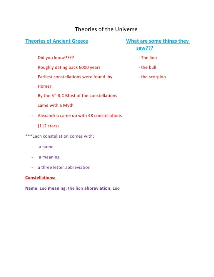 Theories of the UniverseTheories of Ancient Greece                         What are some things they                      ...