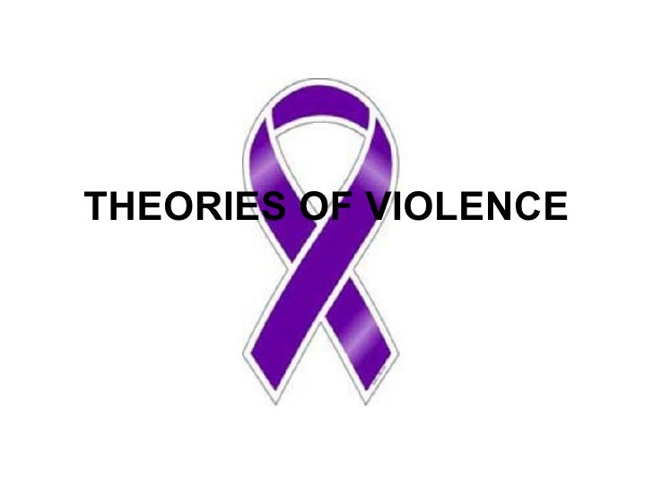 theories on domestic violence In the next few blogs, i'll be discussing some of the more common theories and approaches used for understanding.