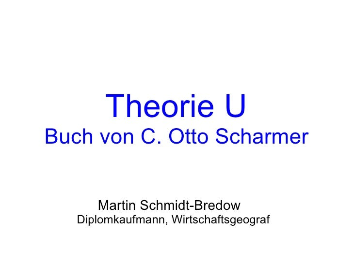 Martin Schmidt-Bredow - Theorie U - Buchvorstellung