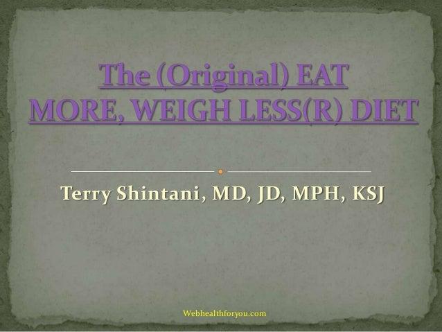 Terry Shintani, MD, JD, MPH, KSJ Webhealthforyou.com