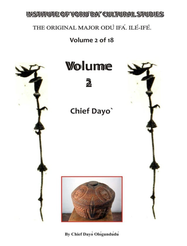 Copyright © 2008 by:  Center for Spoken  Words / Institute of  Yorùbá Culture.  All right reserved This  book may not be  ...