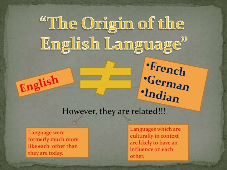The Origins of the English Languages.
