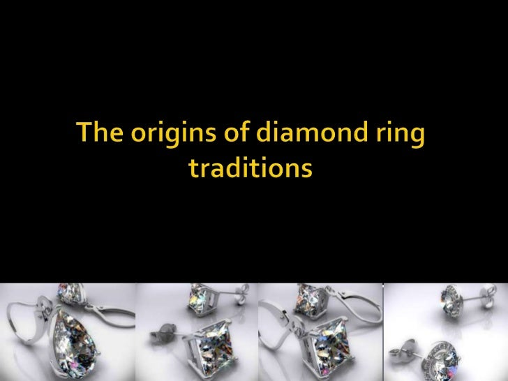 The origins of diamond ring traditions<br />