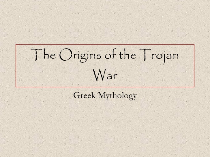 The Origins of the Trojan War Greek Mythology