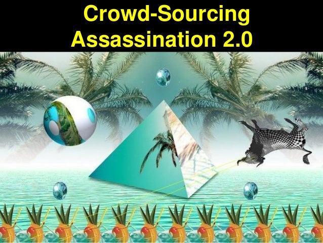 Crowd-SourcingAssassination 2.0