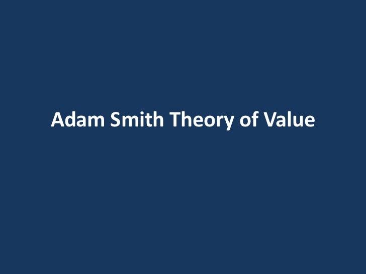 Theory of Value. Adam Smith.
